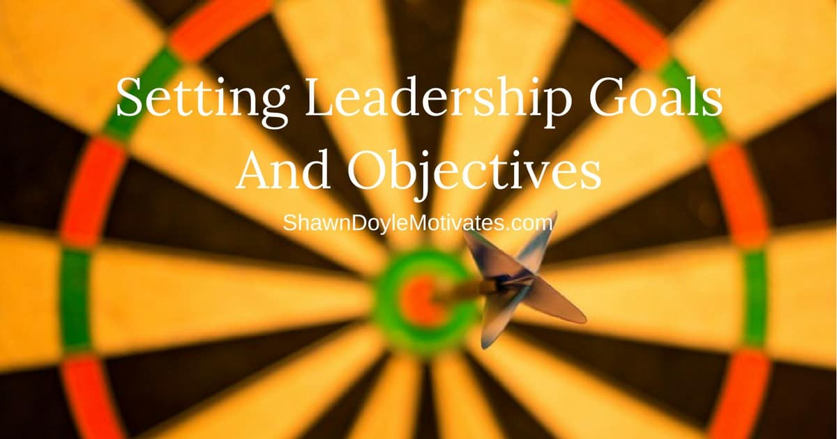 Setting Leadership Goals And Objectives